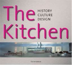 The Kitchen History, Culture, Design
